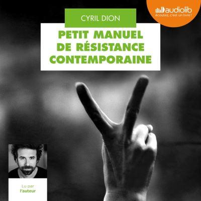 Petit Manuel de résistance contemporaine - Format Téléchargement Audio - 9782367628882 - 16,95 €