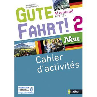 Gute fahrt ! 2 Allemand Neu A2-A2+, Cahier d'activités Workbook