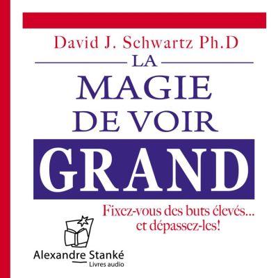 La magie de voir grand - 9781894986038 - 14,40 €
