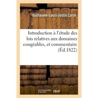 Introduction a l'etude des lois relatives aux domaines conge