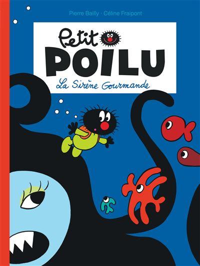 Petit Poilu - La Sirène Gourmande (nouvelle maquette)