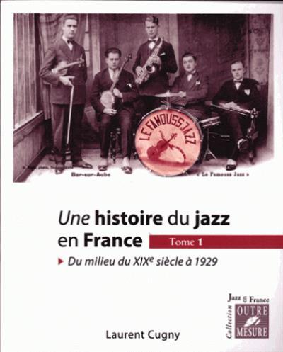 Une histoire du jazz en France