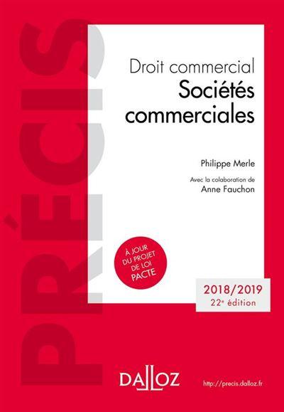 Droit commercial. Sociétés commerciales . Édition 2018-2019 - 9782247185245 - 31,99 €
