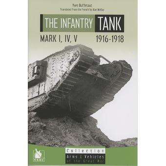 Les chars d'infanterie Mark I-V
