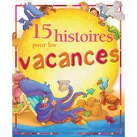 15 histoires pour les vacances (+ cartes postales)