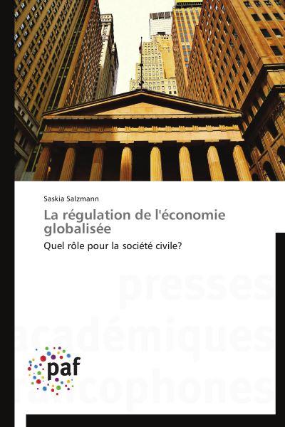 La régulation de l'économie globalisée