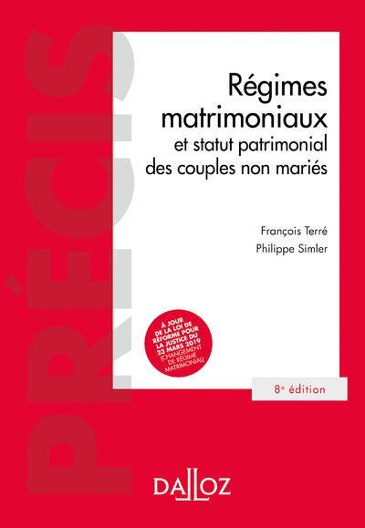 Régimes matrimoniaux - 8e ed.