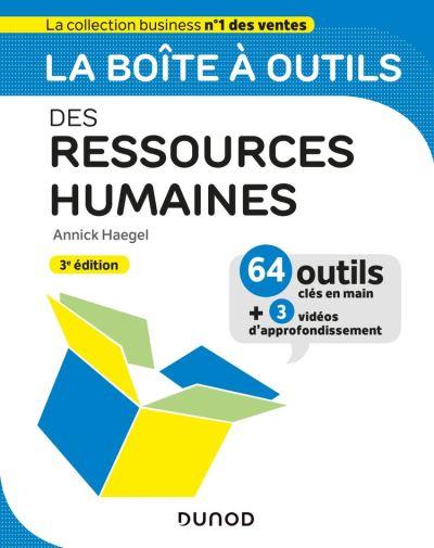 La boîte à outils des Ressources Humaines - 3e éd. - 9782100808618 - 14,99 €
