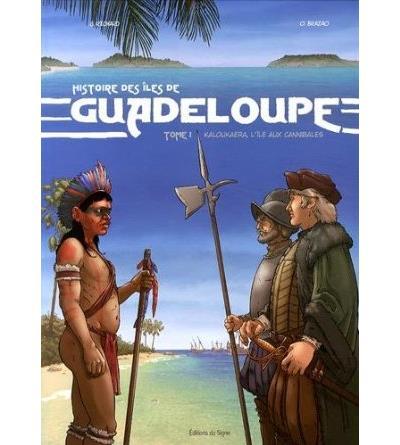 Guadeloupe tome 1 - Kaloukaera