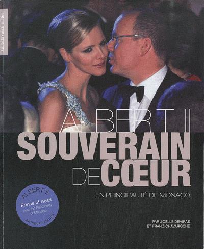 Albert II, souverain de coeur en Principauté de Monaco