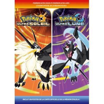 Guide Officiel de la Région d'Alola Pokémon Ultra-Soleil et Pokémon Ultra-Lune