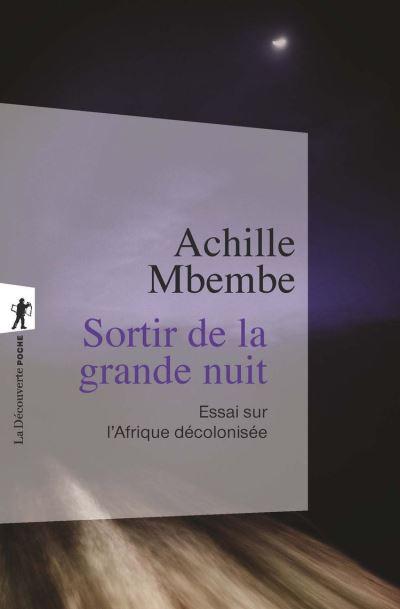 Sortir de la grande nuit - Essai sur l'Afrique décolonisée - 9782707177681 - 8,99 €