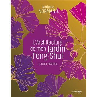 Mon jardin feng shui - Cahier pratique