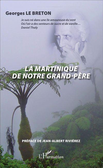 La Martinique de notre grand-père