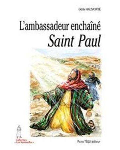 L'ambassadeur enchaîné : Saint-Paul