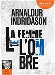 La femme de l'ombre : 2 | Arnaldur Indridason (1961-....)