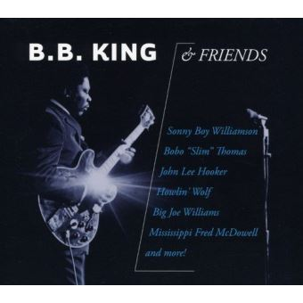 B b king and friends