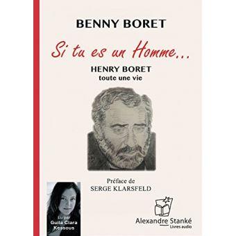 Si tu es un homme … Toute une vie - Textes lus - Benny Boret - Achat Livre   fnac