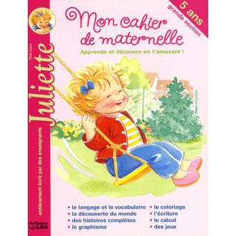 JulietteMon cahier de maternelle Juliette grande section