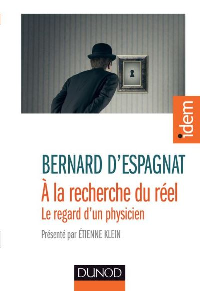 A la recherche du réel - Présenté par Etienne Klein - 9782100728046 - 9,99 €