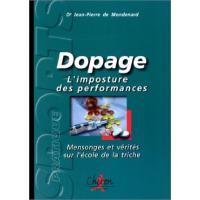 Dopage, l'imposture des performances