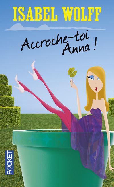 Accroche-toi, Anna !