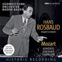 Hans Rosbaud dirige Mozart SWR Tapes Remastered 1951-1962