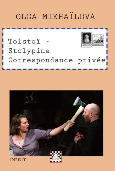 Tolstoï, Stolypine : correspondance privée
