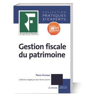 Gestion fiscale du patrimoine 2013