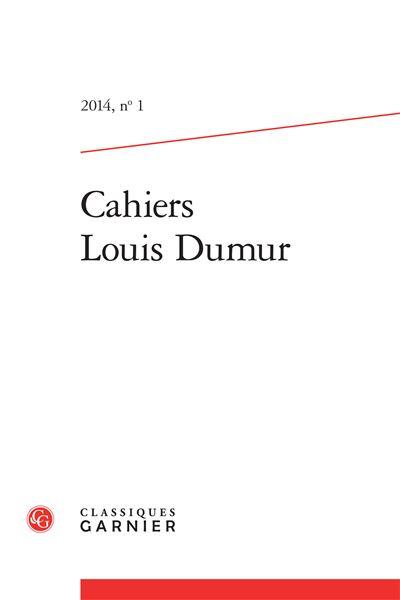Cahiers louis dumur 2014, n° 1 - varia
