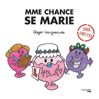 Monsieur MadameMme Chance se marie