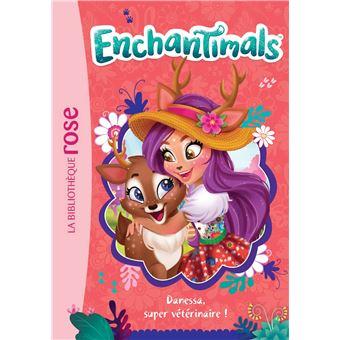 Enchantimals Tome 2 Danessa Super Veterinaire