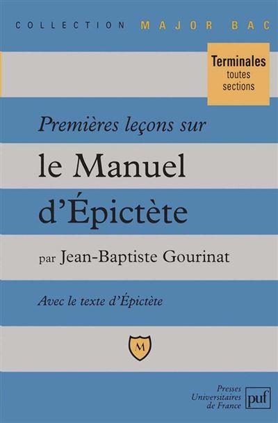 Premières leçons sur le « Manuel » d'Épictète
