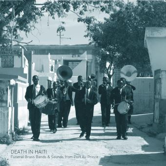 Death in haiti funeral brass bands and sounds from port au p