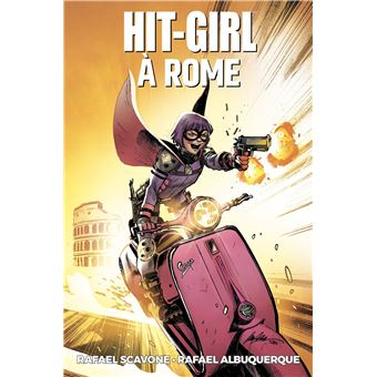 Hit GirlHit Girl T03: Hit Girl à Rome