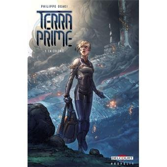 Terra PrimeTerra Prime T1 - La Colonie