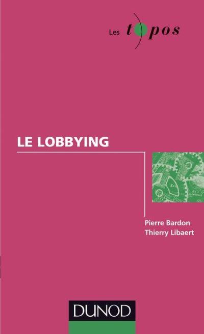 Le lobbying - 9782100586134 - 6,49 €