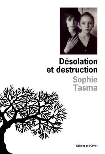 Désolation et destruction