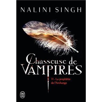 Chasseuse de vampires - Tome 11 : La prophétie de l'Archange