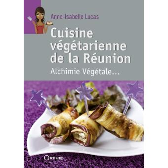 Cuisine Vegetarienne De La Reunion Alchimie Vegetale Broche