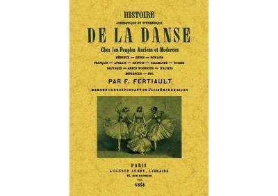 Histoire anecdotique et pittoresque de la danse