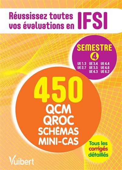 IFSI le semèstre 4 en 450 QCM QROC schémas et mini cas