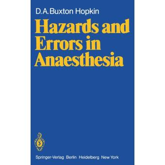 Hazards and errors in anaesthesia