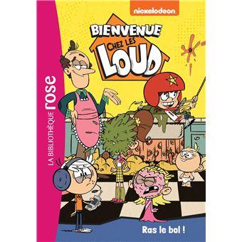 Bienvenue Chez Les Loud Tome 13 Ras Le Bol