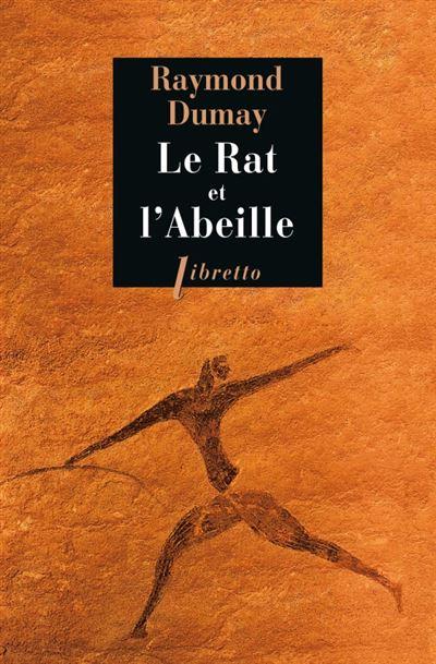 Le rat et l abeille Court traité de gastronomie préhistorique ...