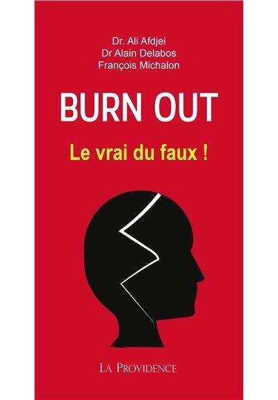 Burn-out - Le vrai du faux !
