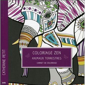 Coloriage Zen Animaux Terrestres Carnet De Coloriage Carnet De
