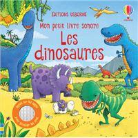 Les dinosaures - Mon petit livre sonore