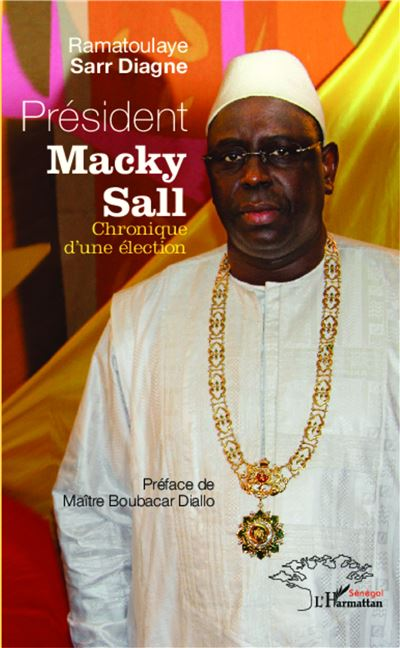 Président Macky Sall : chronique d'une élection