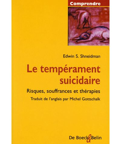 Le temperament suicidaire